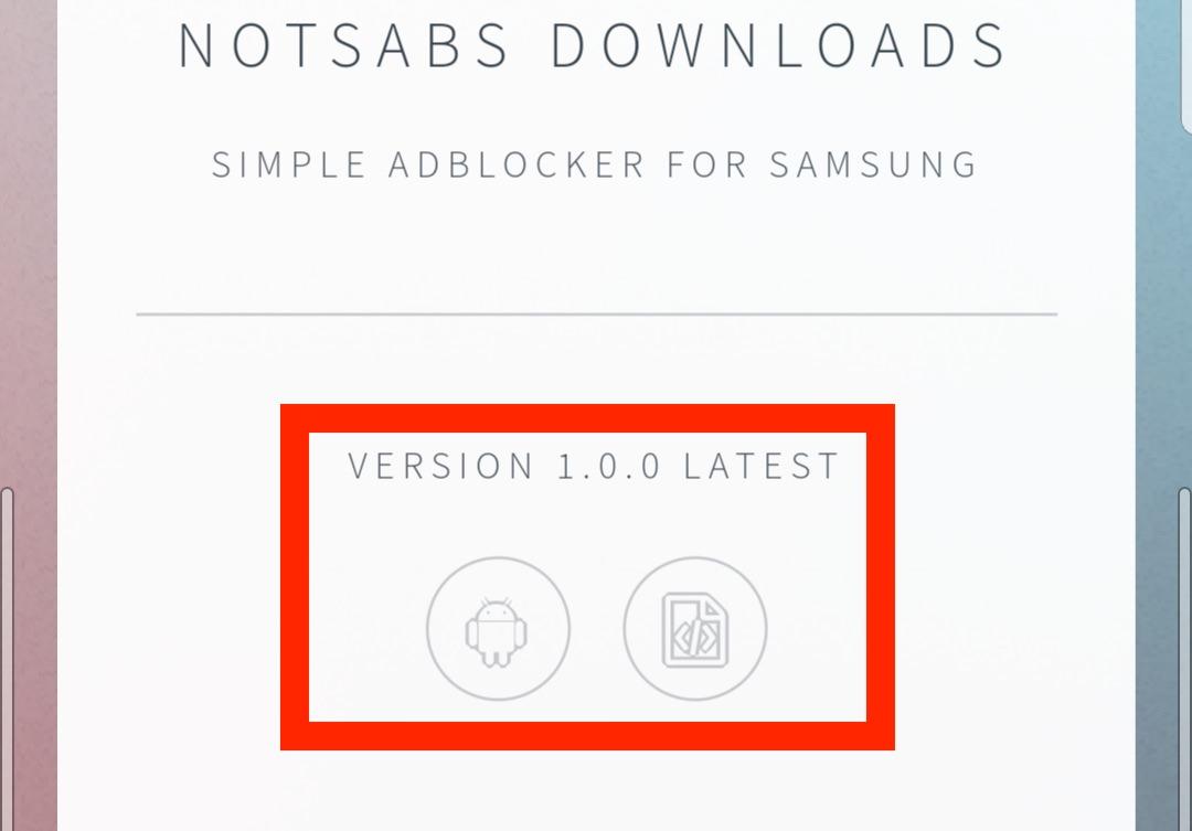 GalaxyスマホにnotSABSをインストールする方法(広告ブロック